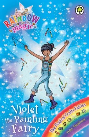 Violet the Painting Fairy (Rainbow Magic: The Magical Crafts Fairies, #5)