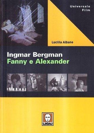 Ingmar Bergman. Fanny e Alexander
