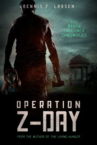 Operation Z-Day (The Raven Falconer Chronicles, #1)