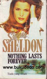 Nothing Last Forever - Tiada yang Abadi by Sidney Sheldon