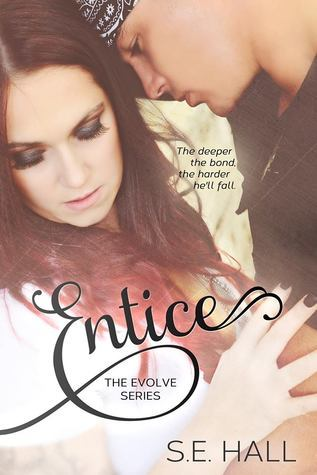Entice (Evolve, #3)