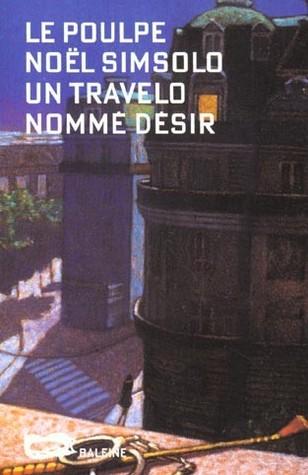 Un travelo nommé désir by Noël Simsolo