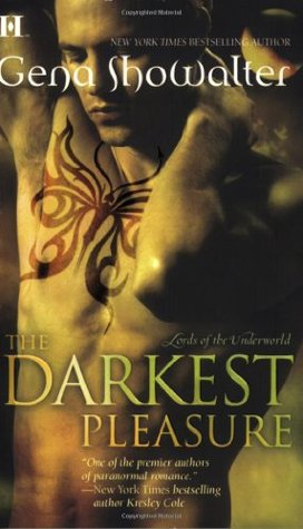 The Darkest Pleasure (Lords of the Underworld #3)