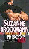 Frisco's Kid by Suzanne Brockmann