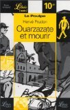 Ouarzazate Et Mourir (French Edition)