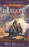 Dragons of Autumn Twilight(Dragonlance: Chronicles, #1)