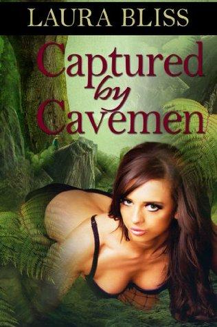 Captured by Cavemen(Captured by Cavemen 1)