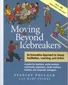 Moving Beyond Icebreakers