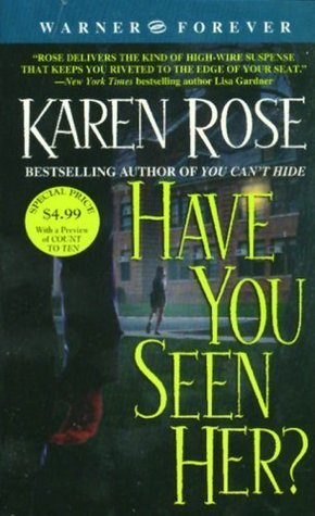 Have You Seen Her? (Romantic Suspense, #2)
