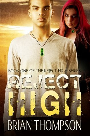 Reject High (Reject High: A Young Adult Science Fiction Series)