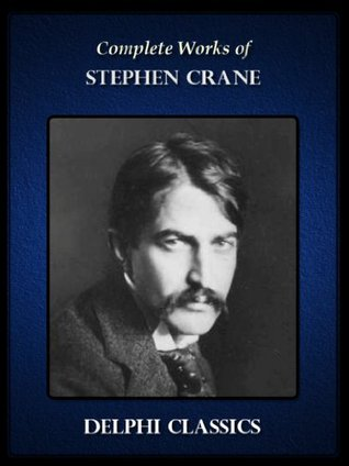 Complete Works of Stephen Crane