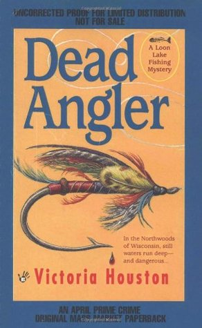 Dead Angler (A Loon Lake Mystery, #1)