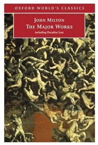 John Milton: The Major Works