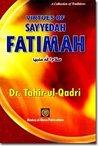 Virtues Of Sayyedah Fatimah: Daughter Of Prophet Muhammad