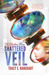 Shattered Veil (The Diatous Wars #1) by Tracy E. Banghart