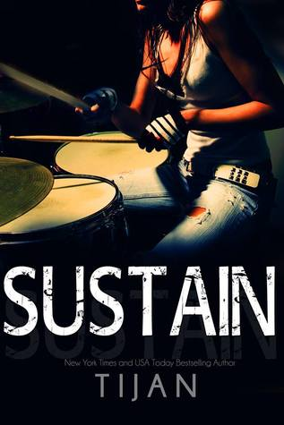 Sustain by Tijan