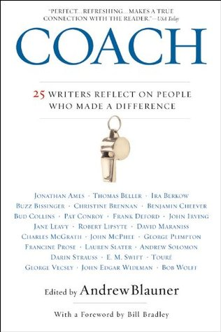 Coach: 25 Writers Reflect on People Who Made a Difference EPUB