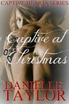 Captive at Christmas (Captive Hearts, #1)