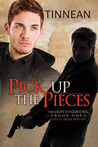 Pick Up the Pieces (The Light in Your Eye #1)