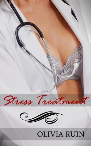 Stress Treatment (Lesbian Doctor, #1)