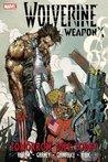 Wolverine: Weapon X, Volume 3: Tomorrow Dies Today