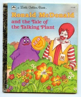 Ronald McDonald and the tale of the talking plant (A Little golden book)