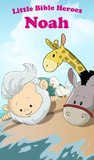Little Bible Heroes: Noah