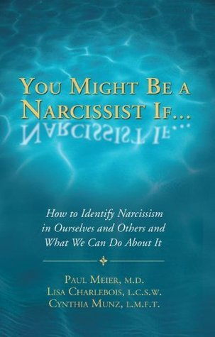 Psychology: You Might Be a Narcissist If.... (Books on Narcissism Book 1)