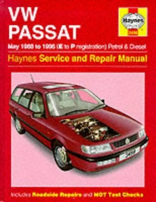 VW Passat Petrol and Diesel (May 1988-96) Service and Repair (Haynes Service & Repair Manual 3498)