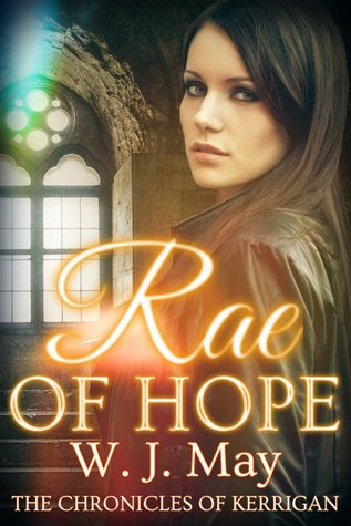 Rae of Hope (The Chronicles of Kerrigan #1)