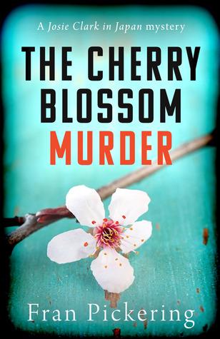 The Cherry Blossom Murder (Josie Clark in Japan mysteries #1)