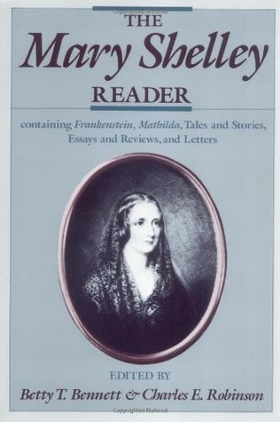 The Mary Shelley Reader