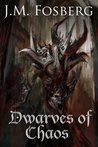 Dwarves of Chaos (The Half Dwarf Prince, #3)