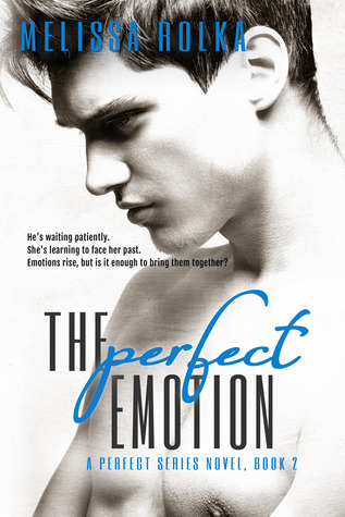 The Perfect Emotion (Perfect, #2)