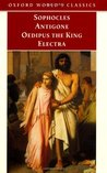 Antigone / Oedipus the King / Electra by Sophocles