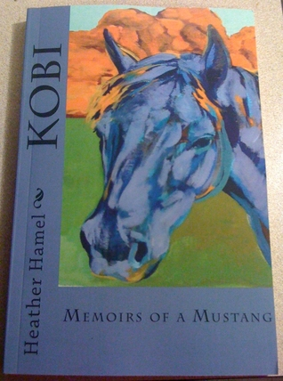 Kobi: Memoirs of a Mustang