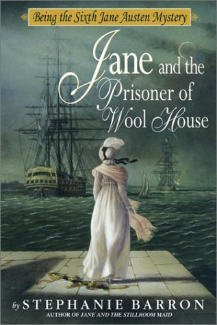 Jane and the Prisoner of Wool House (Jane Austen Mysteries, #6)