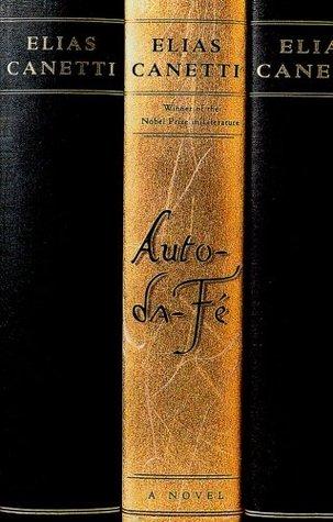Auto-da-Fé by Elias Canetti