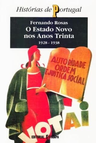 O Estado Novo nos anos trinta (1928-1938)
