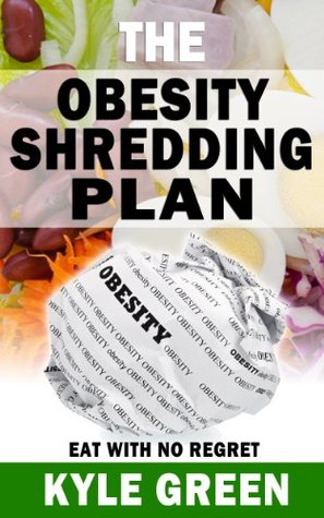 The Obesity Shredding Plan
