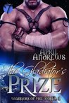 The Gladiator's Prize (Warriors of the World, #1)