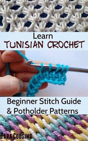Learn Tunisian Crochet Beginner Stitch Guide 6 Easy Potholder