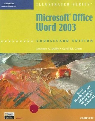 Microsoft Office Word 2003: Illustrated, Coursecard Edition, Complete