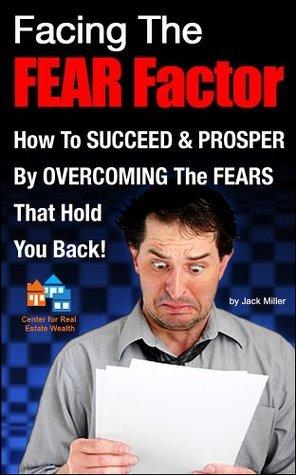 Facing the Fear Factor (Cash Flow Depot Books)