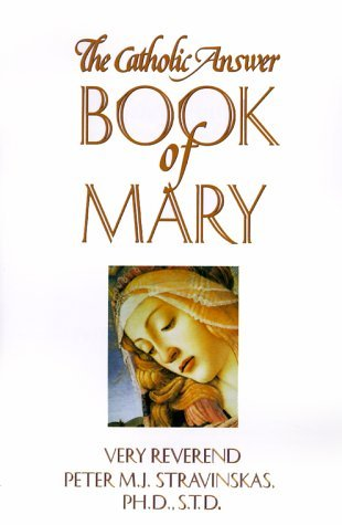 the-catholic-answer-book-of-mary