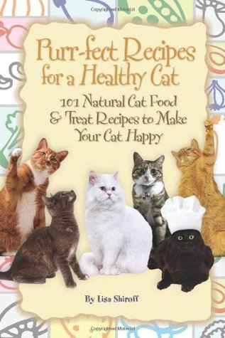 Purr fect recipes for a healthy cat 101 natural cat food treat 6587940 forumfinder Images