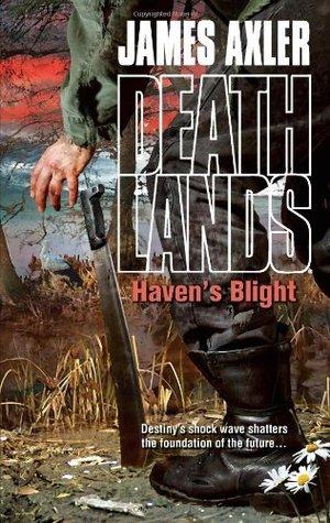 Haven's Blight (Deathlands, #102)