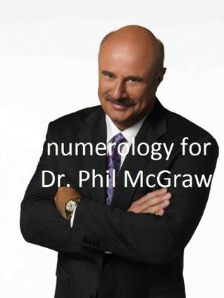 Numerology for Dr. Phil McGraw