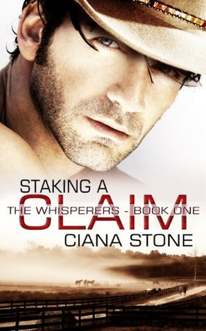 Staking a Claim (The Whisperers, #1)