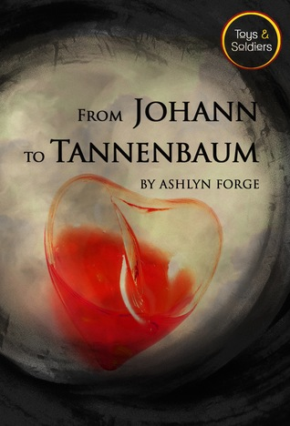 From Johann To Tannenbaum (Toys and Soldiers #4)